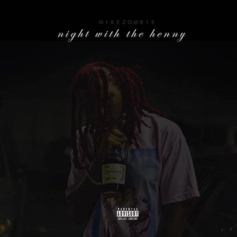 Mike Zombie - Night With The Henny