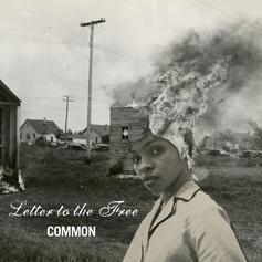 Common - Letter To The Free