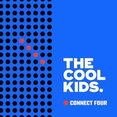 The Cool Kids - Connect Four