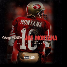 Chevy Woods - Joe Montana