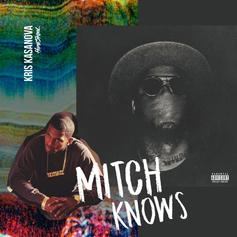 Kris Kasanova - Mitch Knows