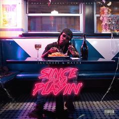 Jacquees - Since You Playin'
