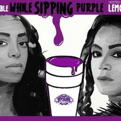 Beyoncé & Solange - A Seat At The Table While Sipping Purple Lemonade