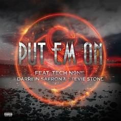 Tech N9ne - Put Em On Feat. Darrein Safron & Stevie Stone