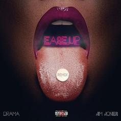 Drama - Ease Up (Remix) Feat. Jim Jones