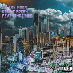 Rockie Fresh - On The Moon Feat. King Louie