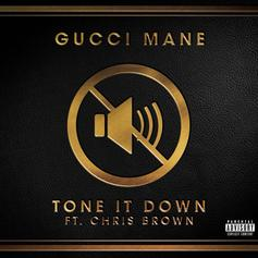 Gucci Mane - Tone It Down Feat. Chris Brown