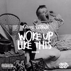 Chevy Woods - Woke Up Like This (Remix)