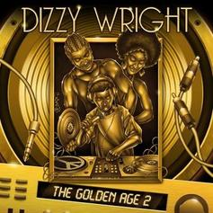 Dizzy Wright - Do The Most