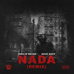"""Emilio Rojas And Dave East Deliver Powerful """"Nada"""" Remix"""