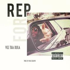 """Vee Tha Rula Shares New Song """"Rep For"""""""