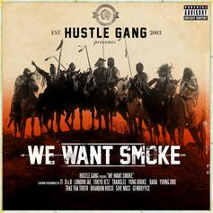 "Stream Hustle Gang's Compilation Album ""We Want Smoke"""