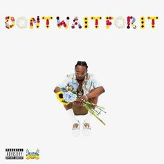"""Rob $tone's Debut Album """"Don't Wait For It"""" Has Arrived"""