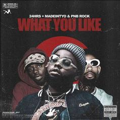 "24hrs Links Up With PnB Rock & MadeinTYO For ""What You Like ""Remix"