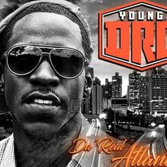 Young Dro Returns With 'Da' Real Atlanta'