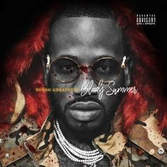 """Young Greatness Unleashes """"Bloody Summer"""" Mixtape A Day Early"""