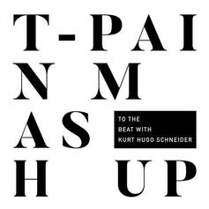 "T-Pain Releases A ""Mashup"" Of Classic Hits"
