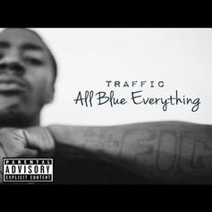 "Traffic Taps ScHoolboy Q, Vince Staples On ""All Blue Everything"""