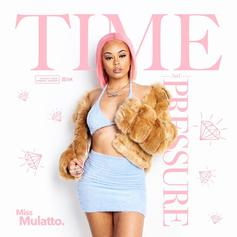 """Miss Mulatto Pops Out With New EP """"Time and Pressure"""""""