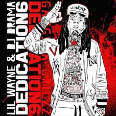 "Lil Wayne's ""Dedication 6"" Mixtape Is Here"