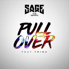 """Trina Joins Sage The Gemini On """"Pull Over"""""""