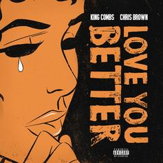 "King Combs & Chris Brown Join Forces On New Ballad ""Love You Better"""