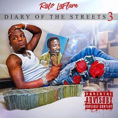 "Stream Ralo's ""Diary Of The Streets 3"" Project"