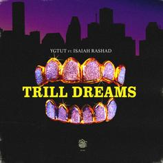 "Isaiah Rashad & YGTUT Deliver Unearthed 2011 Banger ""Trill Dreams"""