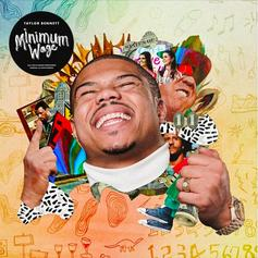 "Taylor Bennett Can't Work For That ""Minimum Wage"" On New Single"