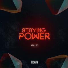 """Wale Is On His Grind In New Song """"Staying Power"""""""