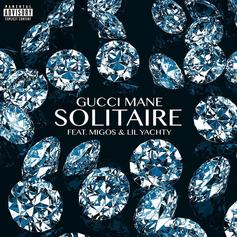 """Gucci Mane Teams Up With Migos & Lil Yachty On """"Solitaire"""""""