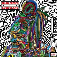 "Brian Fresco Drops ""Love Scars"" Album Feat. Chance The Rapper, Vic Mensa & More"