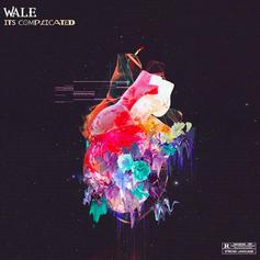 """Wale Releases Surprise EP """"It's Complicated"""""""