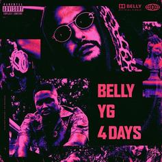 "Belly & YG Flaunt Their Status On DJ Mustard Produced ""4 Days"""