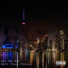 "Kofi & Pressa Hold It Down On Reflective Banger ""Out The Way"""