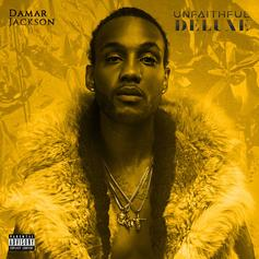 "Damar Jackson Adds Gucci Mane and Moneybagg Yo To Deluxe Editon of ""Unfaithful"""