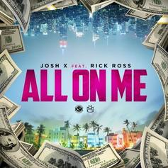 "Rick Ross & Josh X Team Up For Miami Ballad ""All On Me"""