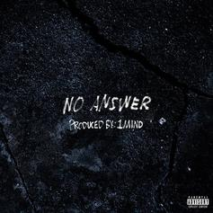 "Toronto's Safe Holds It Down On Emotional ""No Answer"""