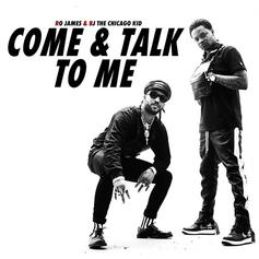 """BJ The Chicago Kid & Ro James Team Up For A Cover Of Jodeci's """"Come And Talk To Me"""""""