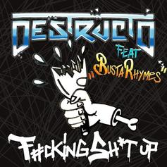 """Destructo & Busta Rhymes Deliver What They Promise On """"Fu*king Shit Up"""""""