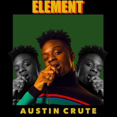 "Austin Crute Is In His ""Element"" With New Track"