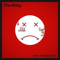 """Chris Webby Goes At Lil Xan's Neck On New Diss Track """"Raw Thoughts III"""""""