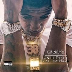 "Stream Youngboy Never Broke Again's ""Until Death Call My Name"" Album"