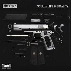 "OMB Peezy Releases New Song ""Soulja Life Mentality"""