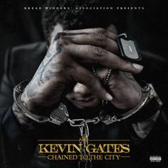 """Kevin Gates Delivers Surprise Release """"Chained To The City"""""""