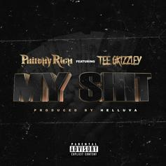 "Philthy Rich & Tee Grizzley Are In Sync On ""My Sh-t"""