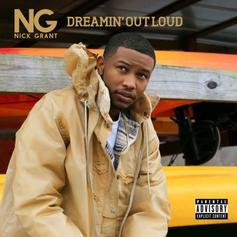 "Stream Nick Grant's ""Dreamin' Out Loud"" Project"