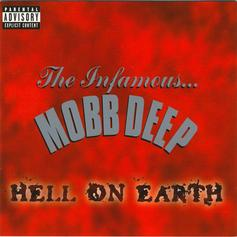 "Mobb Deep's ""Hell On Earth (Front Lines)"" Still Resonates Today"
