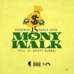 "Hoodrich Pablo Juan Drops Off New Song ""Mony Walk"""