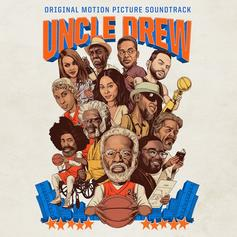 "Stream The Soundtrack To ""Uncle Drew"""